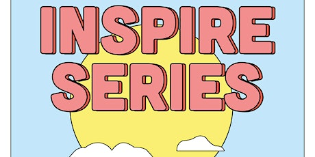 Inspire Series: Breakthrough Stories and Taking the Next Steps tickets