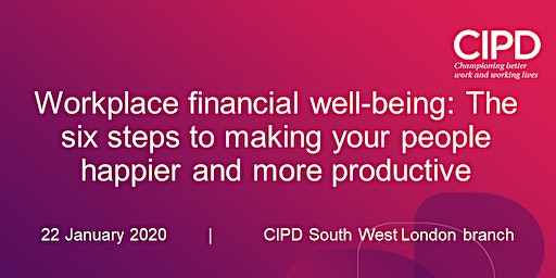 Workplace financial well-being: The six steps to making your people happier and more productive