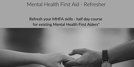 Mental Health First Aid Refresher (Rochdale)- Adult 1/2 Day  tickets