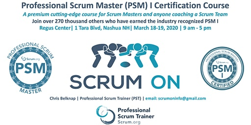 Scrum.org Professional Scrum Master PSM I - Nashua NH - March 18-19, 2020