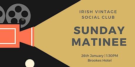 Vintage Sunday Matinee tickets