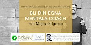 Bli din egna mentala coach - med Magnus Helgesson