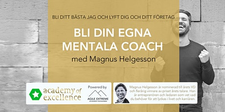 Bli din egna mentala coach - med Magnus Helgesson biljetter