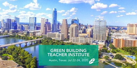 EcoRise: Green Building Teacher Institute - Austin, TX tickets