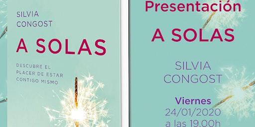 """Presentación libro """"A solas"""" de Silvia Congost"""