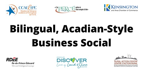 Bilingual, Acadian Style Business Social tickets
