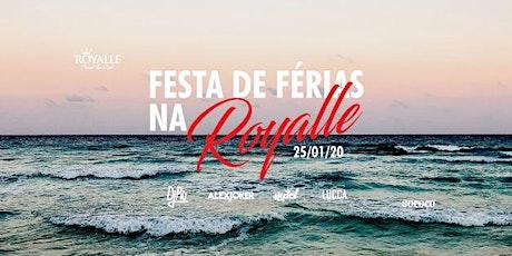 DE FERIAS NA ROYALLE - DJ PIU e DJ ALEX JOKER  ingressos
