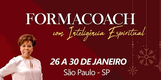 FORMACOACH - Curso de Formação em Coaching I JANEIRO -São Paulo - 2020