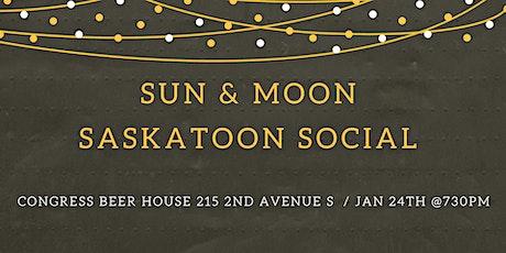 Sun & Moon Saskatoon Social tickets