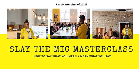 Slay The Mic Masterclass tickets