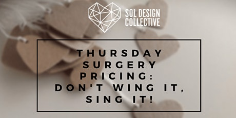 Thursday Surgery: PRICING: Don't Wing It;  Sing It! tickets