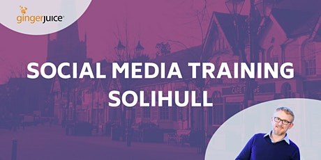 Social Media for Travel & Tourism (Solihull) tickets