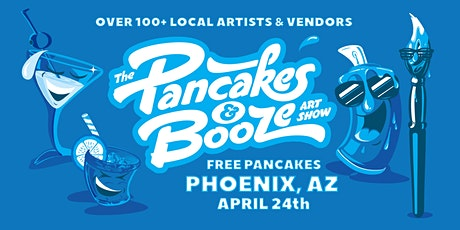 The Phoenix Pancakes & Booze Art Show tickets