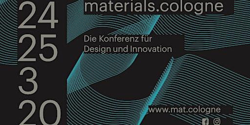 materials.cologne-Die Konferenz für Design und Innovation