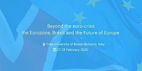 Beyond the Euro-crisis: the Eurozone, Brexit and the Future of Europe tickets