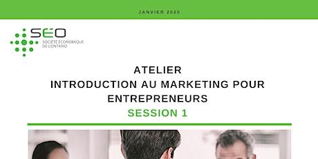 Introduction au marketing pour entrepreneurs (session 1) tickets