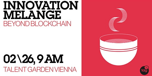 Innovation Melange |  Beyond Blockchain