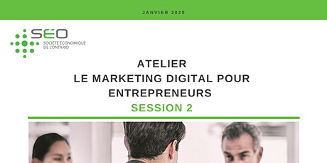 Le marketing digital pour entrepreneurs (session 2) tickets
