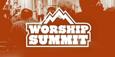 The Worship Summit tickets