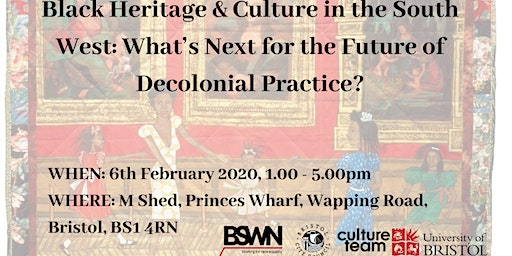 Black Heritage & Culture in the South West: What's Next for the Future of Decolonial Practice?