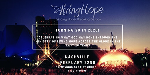Living Hope Turns 20 in 2020! ~ Tennessee Celebration