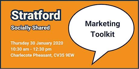 Stratford Socially Shared - Marketing Toolkit tickets