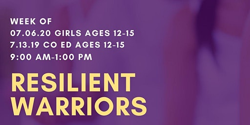 Resilient Warriors Tween/Teen Camp