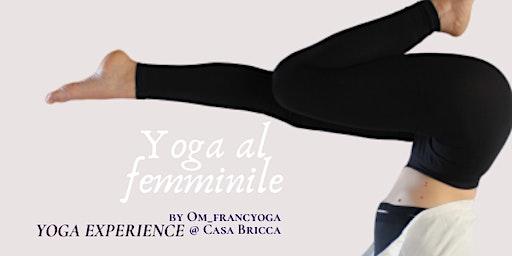 YOGA AL FEMMINILE | YOGA EXPERIENCE