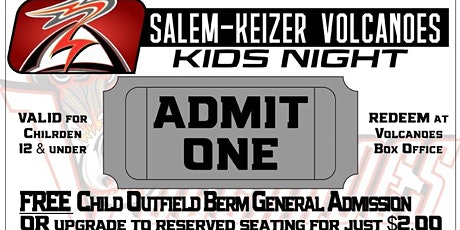Kids Night with the Salem-Keizer Volcanoes Monday, June 15th tickets