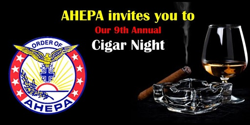 AHEPA 9th Annual Cigar Night
