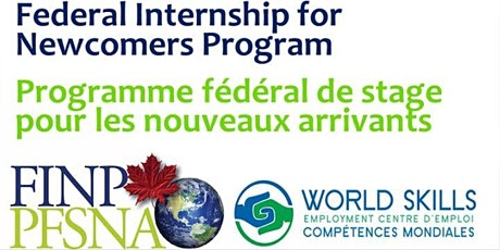 Federal Internship for Newcomers (FIN) Program Information Session - EN tickets