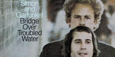 Simon and Garfunkel: Bridge Over Troubled Water 50th Anniversary Tribute tickets