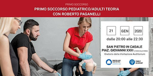 21/01/2020 Nozioni di Primo Soccorso Bambini e Adulti - Parte teorica - San Pietro in Casale (BO)