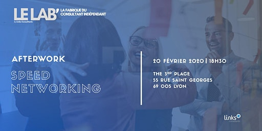 Afterwork #Lyon Speed Networking | Le Lab'