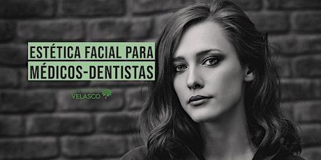 Estética Facial para Médicos-Dentistas bilhetes
