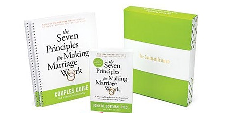7 Principles for Making Marriage Work- A Gottman Couples Workshop tickets
