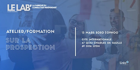 Atelier Formation #Lyon | Prospection & Networking| Le LAB' tickets