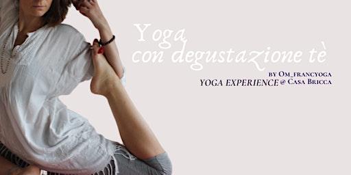 YOGA & DEGUSTAZIONE TÈ| YOGA EXPERIENCE