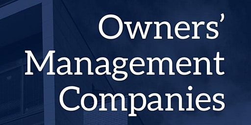 Owners' Management Companies - Outreach Event for Volunteer Directors