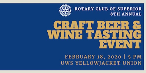 Rotary Club of Superior Craft Beer & Wine Tasting Event
