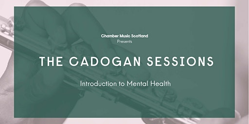 The Cadogan Sessions | Introduction to Mental Health