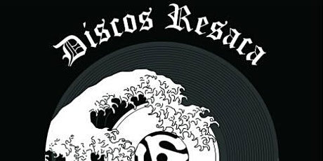 Underground Cumbiamba -Discos Resaca, Calafia Armada, DJ Sue Problema (CVC) tickets