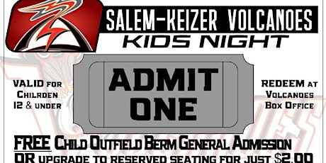 Kids Night with the Salem-Keizer Volcanoes Monday, July 6th tickets