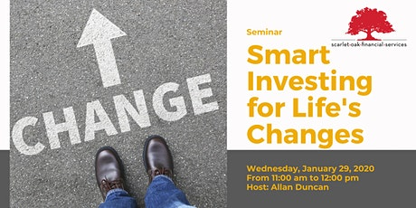 Smart Investing for Life's Changes tickets