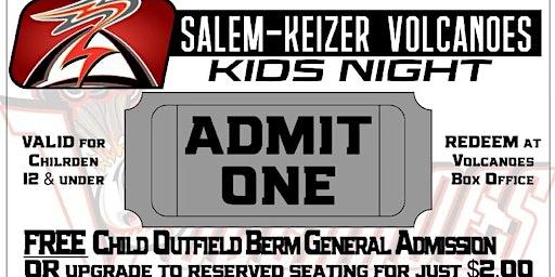 Kids Night with the Salem-Keizer Volcanoes Monday, July 27th