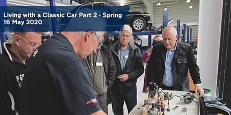 Living with a Classic Car Part 2 - Spring Workshop tickets