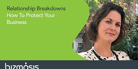 Relationship Breakdowns. How To Protect Your Business tickets