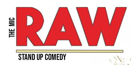 RAW ( Stand Up Comedy ) billets