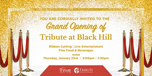 Tribute at Black Hill Grand Opening Event