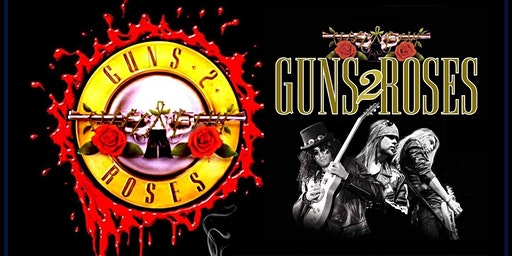 Guns 2 Roses - UK Guns N Roses Tribute at The New Crown